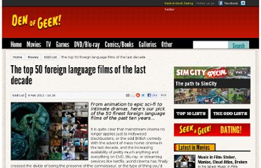 http://www.denofgeek.com/movies/18706/the-top-50-foreign-language-films-of-the-last-decade