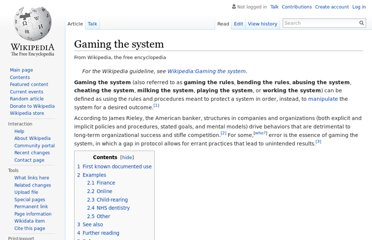 http://en.wikipedia.org/wiki/Gaming_the_system