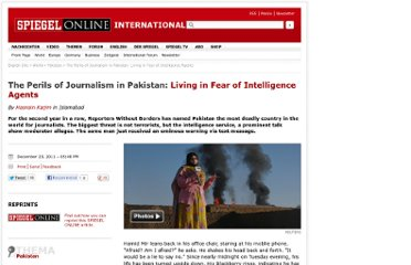 http://www.spiegel.de/international/world/the-perils-of-journalism-in-pakistan-living-in-fear-of-intelligence-agents-a-805639.html