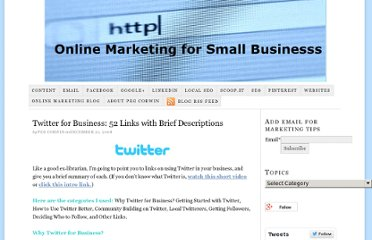 http://pegcorwin.com/2008/12/52-links-on-twitter-for-business-with-brief-descriptions/