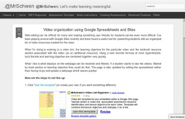 http://mrschwen.blogspot.com/2011/07/video-organization-using-google.html