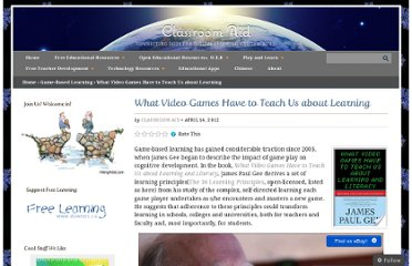http://classroom-aid.com/2012/04/14/what-video-games-have-to-teach-us-about-learning-2/