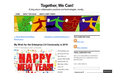 http://lehawes.wordpress.com/2009/12/30/my-wish-for-the-enterprise-2-0-community-in-2010/