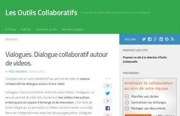 http://outilscollaboratifs.com/2012/06/vialogues-dialogue-collaboratif-autour-de-videos/