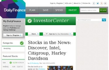 http://www.dailyfinance.com/story/investing/stocks-in-the-news-discover-intel-citigroup-harley-davidson/19402066/