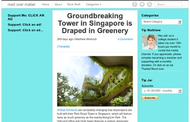 http://mattovermatter.com/2012/06/groundbreaking-tower-in-singapore-is-draped-in-greenery/