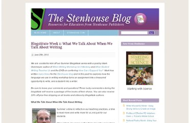 http://blog.stenhouse.com/archives/2012/06/25/blogstitute-week-1-what-we-talk-about-when-we-talk-about-writing/