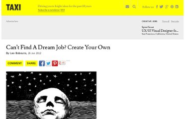 http://designtaxi.com/article/101888/Can-t-Find-A-Dream-Job-Create-Your-Own/