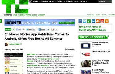 http://techcrunch.com/2012/06/26/childrens-stories-app-memetales-comes-to-android-offers-free-books-all-summer/