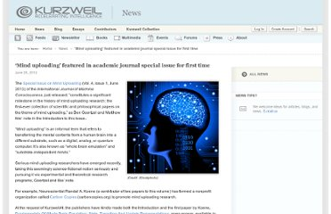 http://www.kurzweilai.net/mind-uploading-featured-in-academic-journal-for-first-time