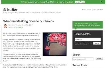 http://blog.bufferapp.com/what-multitasking-does-to-our-brains