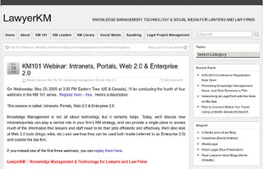 http://lawyerkm.com/2009/05/18/km101-webinar-intranets-portals-web-2-0-enterprise-2-0/