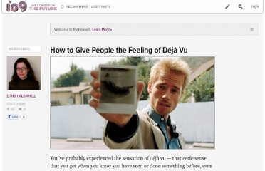 http://io9.com/5921310/how-to-give-people-the-feeling-of-deja-vu