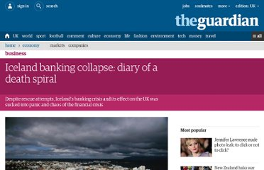 http://www.guardian.co.uk/business/2012/jun/26/iceland-banking-collapse-diary-death-spiral
