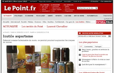 http://www.lepoint.fr/invites-du-point/laurent-chevallier/inutile-aspartame-19-06-2012-1475299_424.php