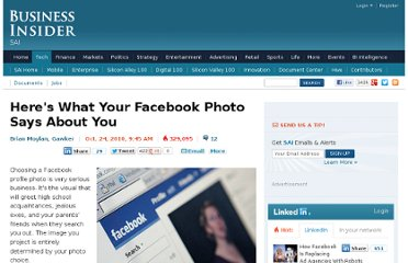 http://www.businessinsider.com/what-your-facebook-profile-says-about-you-2010-10?op=1