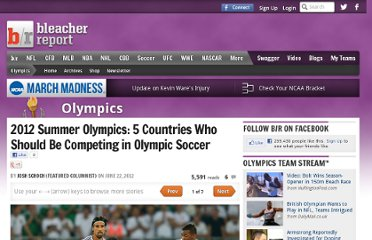 http://bleacherreport.com/articles/1232667-2012-summer-olympics-5-countries-who-should-be-competing-in-olympic-soccer