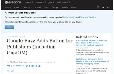 http://gigaom.com/2010/04/13/google-buzz-adds-button-for-publishers-including-gigaom/