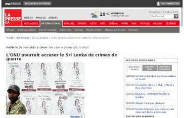 http://www.lapresse.ca/international/asie-oceanie/201104/25/01-4393249-lonu-pourrait-accuser-le-sri-lanka-de-crimes-de-guerre.php
