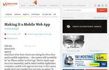 http://mobile.smashingmagazine.com/2011/01/26/making-it-a-mobile-web-app/