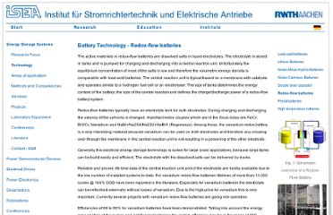 http://www.isea.rwth-aachen.de/en/energy_storage_systems_technology_redox_flow_batteries/