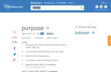 http://dictionary.reference.com/browse/purpose