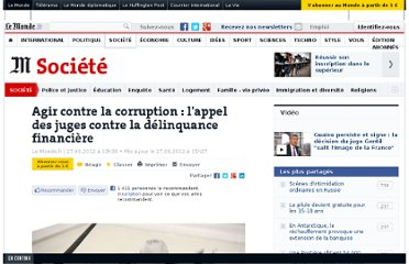http://www.lemonde.fr/societe/article/2012/06/27/agir-contre-la-corruption-l-appel-des-juges-contre-la-delinquance-financiere_1724608_3224.html