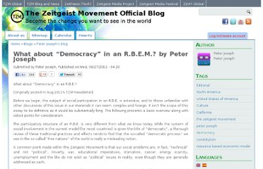 http://blog.thezeitgeistmovement.com/blog/peter-joseph/what-about-democracy-rbem-peter-joseph