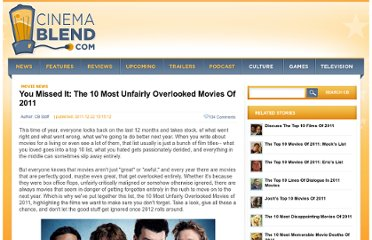 http://www.cinemablend.com/new/You-Missed-It-10-Most-Unfairly-Overlooked-Movies-2011-28490.html