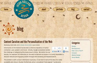 http://blog.jasonhollanddesign.com/content-curation-and-the-personalization-of-the-web/