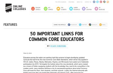 http://www.onlinecolleges.net/2012/06/27/50-important-links-for-common-core-educators/