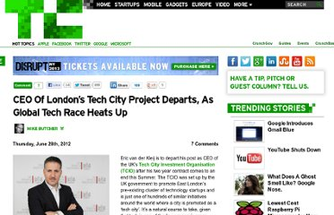 http://techcrunch.com/2012/06/28/ceo-of-londons-tech-city-project-departs-as-global-tech-race-heats-up/