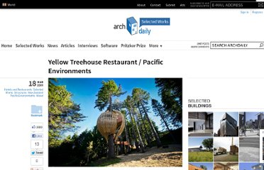 http://www.archdaily.com/16445/yellow-treehouse-restaurant-pacific-environments/
