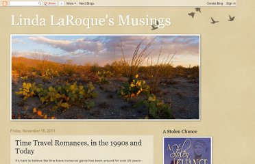 http://lindalaroqueauthor.blogspot.com/2011/11/time-travel-romances-in-1990s-and-today.html