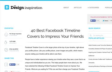 http://thedesigninspiration.com/articles/40-best-facebook-timeline-covers-to-impress-your-friends/