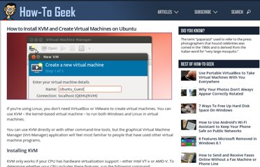 http://www.howtogeek.com/117635/how-to-install-kvm-and-create-virtual-machines-on-ubuntu/