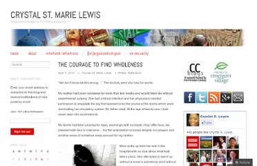 http://crystalstmarielewis.com/2012/04/03/the-courage-to-find-wholeness/