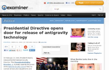 http://www.examiner.com/article/presidential-directive-opens-door-for-release-of-antigravity-technology