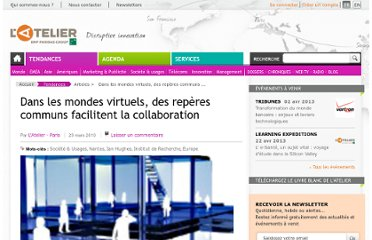 http://www.atelier.net/trends/articles/mondes-virtuels-reperes-communs-facilitent-collaboration