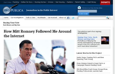 http://www.propublica.org/article/how-mitt-romney-followed-me-around-the-internet
