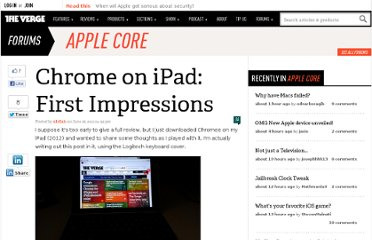 http://www.theverge.com/2012/6/28/3124220/chrome-on-ipad-first-impressions