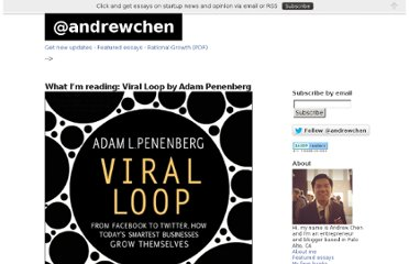 http://andrewchen.co/2009/11/07/what-im-reading-viral-loop-by-adam-penenberg/