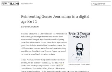 http://pfauth.com/journalistiek/reinventing-gonzo-journalism-digital-age-part-1/