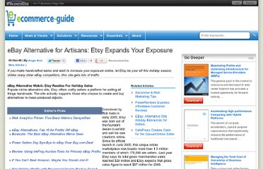 http://www.ecommerce-guide.com/article.php/3788601/eBay-Alternative-for-Artisans-Etsy-Expands-Your-Exposure.htm