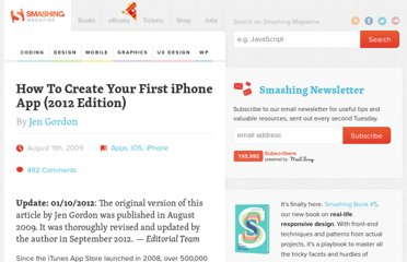 http://mobile.smashingmagazine.com/2009/08/11/how-to-create-your-first-iphone-application/