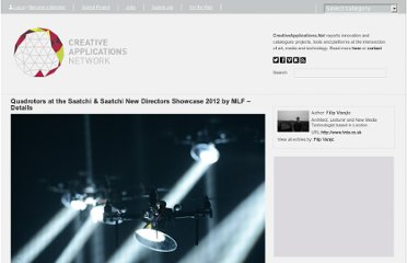 http://www.creativeapplications.net/events/quadrotors-at-the-saatchi-saatchi-new-directors-showcase-2012-by-mlf-details/