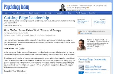http://www.psychologytoday.com/blog/cutting-edge-leadership/201206/how-get-some-extra-work-time-and-energy