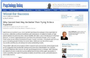 http://www.psychologytoday.com/blog/wired-success/201206/why-second-best-may-be-better-trying-be-superstar