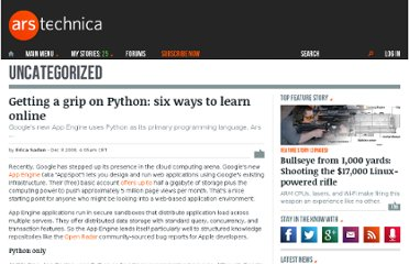 http://arstechnica.com/uncategorized/2008/12/getting-a-grip-on-python-six-ways-to-learn-online/