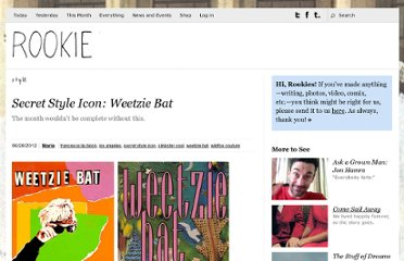 http://rookiemag.com/2012/06/secret-style-icon-weetzie-bat/